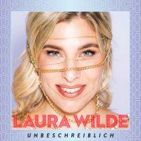 Laura Wilde - Unbeschreiblich